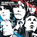 Forever - The Singles - The Charlatans
