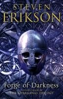 Forge of Darkness - Erikson Steven