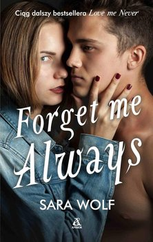 Forget Me Always. Lovely Vicious. Tom 2-Wolf Sara