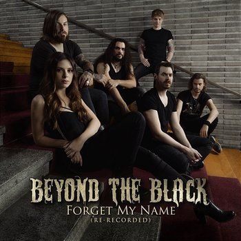 Forget My Name - Beyond The Black