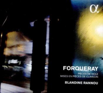 Forqueray. Pièces de Viole-Rannou Blandine