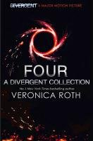 Four: A Divergent Collection (Adult Cover)-Roth Veronica