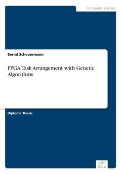 FPGA Task Arrangement with Genetic Algorithms-Scheuermann Bernd