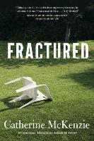 Fractured-Mckenzie Catherine
