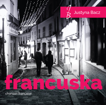 Francuska Chanson Francaise-Bacz Justyna
