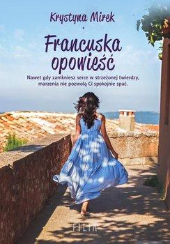 Francuska opowieść-Mirek Krystyna