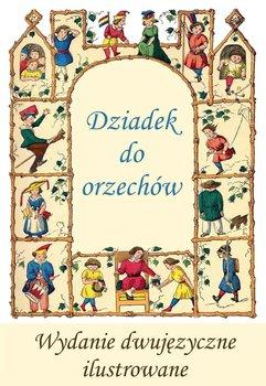 Francuski dla dzieci. Dziadek do orzechów-Hoffmann E.T.A., Dumas Aleksander
