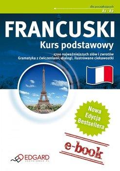 Francuski. Kurs podstawowy. Poziom A1-A2-Opracowanie zbiorowe
