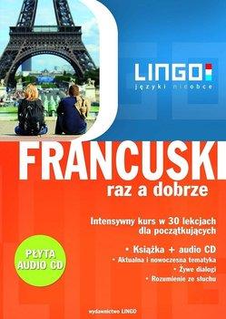 Francuski raz a dobrze. Intensywny kurs w 30 lekcjach-Węzowska Katarzyna