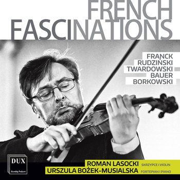 Francuskie fascynacje-Lasocki Roman, Bożek-Musialska Urszula