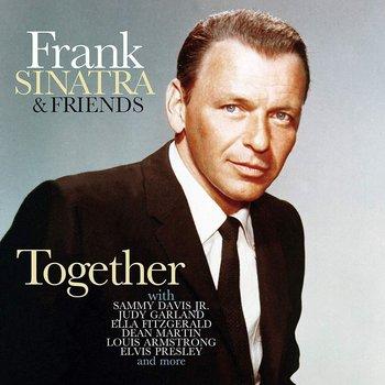 Frank Sinatra & Friends Together-Sinatra Frank, Fitzgerald Ella, Armstrong Louis, Presley Elvis, Nat King Cole, Dean Martin, Day Doris