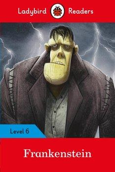 Frankenstein. Ladybird Readers. Level 6-Shelley Mary