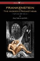 FRANKENSTEIN or The Modern Prometheus (The Revised 1831 Edition - Wisehouse Classics) - Shelley Mary Wollstonecraft