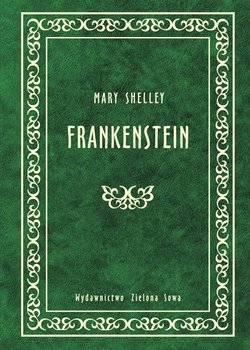 Frankenstein - Shelley Mary