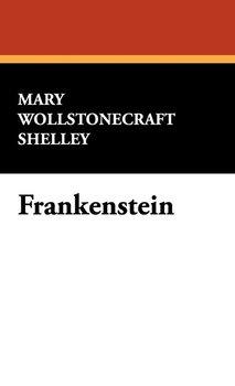 Frankenstein-Shelley Mary Wollstonecraft