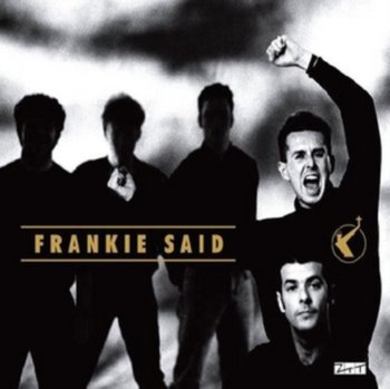Frankie Said (Limited Edition)-Frankie Goes To Hollywood