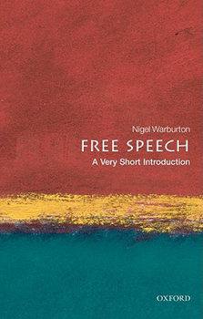 Free Speech: A Very Short Introduction-Warburton Nigel