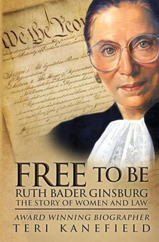 Free To Be Ruth Bader Ginsburg - Kanefield Teri