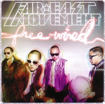 Free Wired PL-Far East Movement
