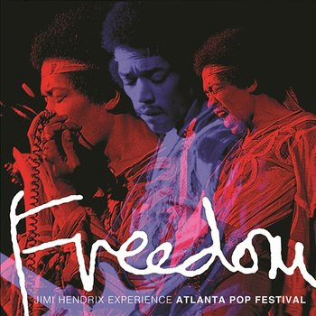 Freedom: Atlanta Pop Festival (Live) - The Jimi Hendrix Experience
