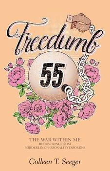 Freedumb 55-Seeger Colleen T.
