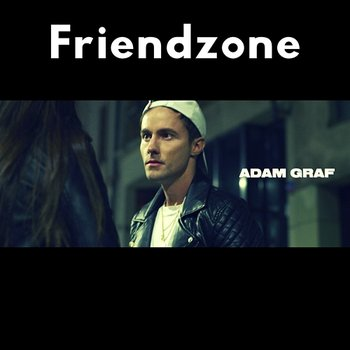 Friendzone-Adam Graf