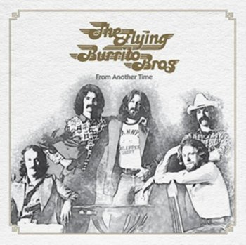 From Another Time - The Flying Burrito Brothers