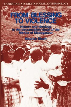 From Blessing to Violence-Bloch Maurice