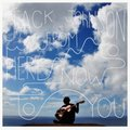 From Here To Now To You-Johnson Jack
