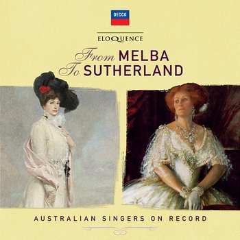 From Melba To Sutherland: Australian Singers On Record-Various Artists
