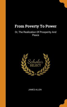 From Poverty To Power - Allen James