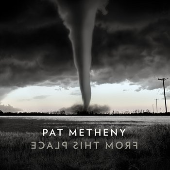 From This Place-Pat Metheny