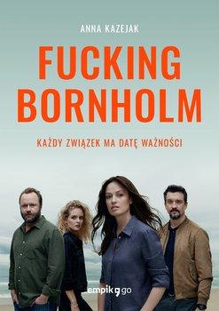 Fucking Bornholm-Kazejak Anna