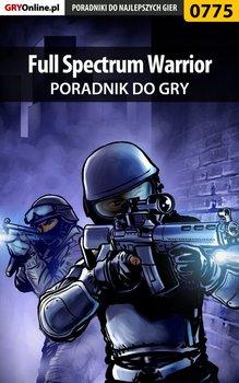Full Spectrum Warrior - poradnik do gry-Liebert Szymon Hed