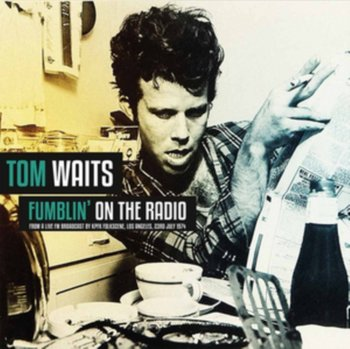 Fumblin' On the Radio-Tom Waits