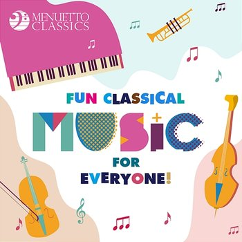 Fun Classical Music for Everyone!-Various Artists