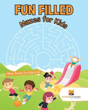 Fun Filled Mazes for Kids - Activity Crusades