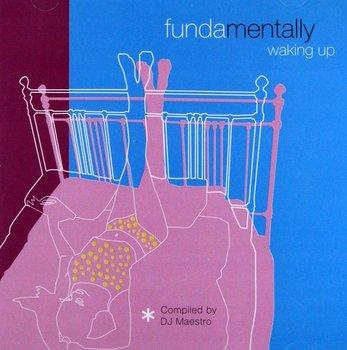 Fundamentally Waking Up-Various Artists, Marsalis Wynton, Wilson Cassandra, Elias Eliane, Hancock Herbie, Kent Stacey, Terrasson Jacky, Reeves Dianne