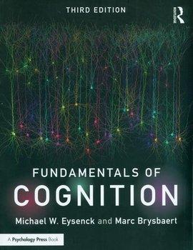 Fundamentals of Cognition-Eysenck Michael W., Brysbaert Marc