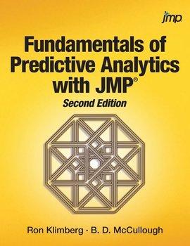 Fundamentals of Predictive Analytics with JMP, Second Edition-Klimberg Ron