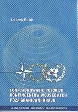 Funkcjonowanie polskich kontyngentów wojskowych poza granicami kraju-Elak Leszek