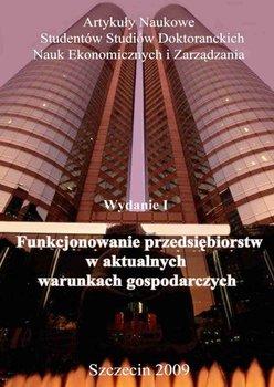Funkcjonowanie przedsiębiorstw w aktualnych warunkach gospodarczych                      (ebook)
