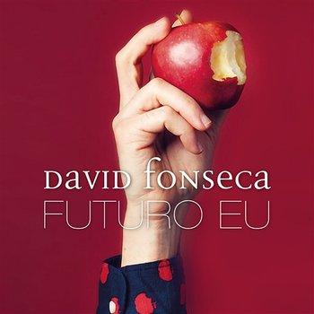 Futuro Eu-David Fonseca