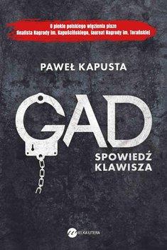 Gad. Spowiedź klawisza-Kapusta Paweł