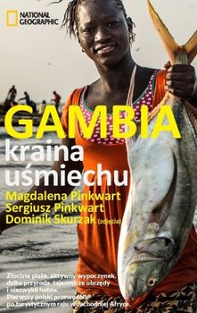 Gambia. Kraina uśmiechu-Pinkwart Sergiusz, Pinkwart Magdalena