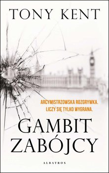 Gambit zabójcy-Kent Tony