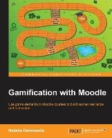 Gamification with Moodle - Denmeade Natalie