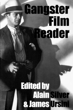 Gangster Film Reader-Silver Alain