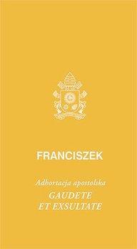 Gaudete et exsultate-Papież Franciszek