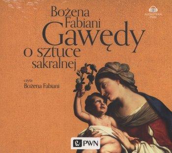 Gawędy o sztuce sakralnej-Fabiani Bożena
